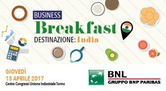 BUSINESS BREAKFAST INDIA - Giovedì 13 aprile ore 8.30